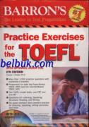 Barron's Practice Exercises For The TOEFL (With Optional Audio CD's)