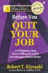 Rich Dad's: Before You Quit Your Job