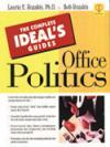 The Complete Ideal's Guides: Office Politics
