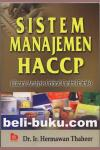 Sistem Manajemen HACCP (Hazard Analysis Critical Control Points)