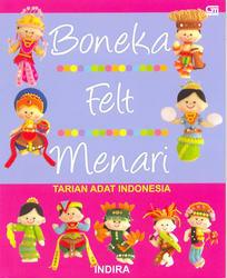 Boneka Felt Menari Tarian Adat Indonesia Indira Belbukcom