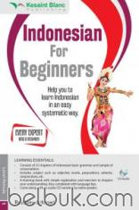 Indonesian for Beginners: Help You to Leran Indonesian in An Easy Systematic Way