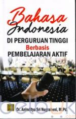 Bahasa Indonesia di Perguruan Tinggi Berbasis Pembelajaran Aktif
