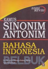 Kamus Sinonim - Antonim Bahasa Indonesia (Edisi Revisi)