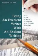 Being An Excelent Writer With An Excelent Writing