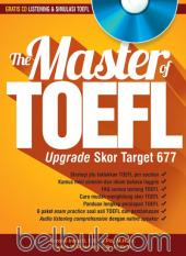 The Master of TOEFL: Upgrade Skor Target 677