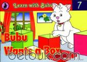 Learn with Bubu 7: Bubu Wants a Box