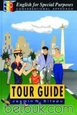English for Special Purposes: Tour Guide