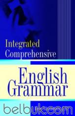 Integrated Comprehensive English Grammar