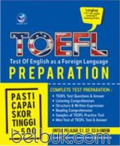 TOEFL (Test Of English As A Foreign Language) Preparation