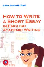 How to Write a Short Essay in English Academic Writing