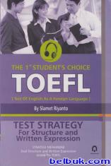 TOEFL: Test Strategy For Structure and Written Expression (Strategi Menjawab Soal Structure and Written Expression dalam Tes TOEFL)