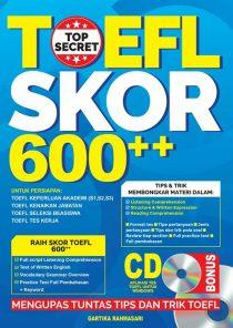 TOEFL Top Secret: Skor 600++