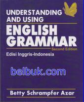 Understanding and Using English Grammar (Second Edition): Edisi Inggris - Indonesia