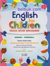 Englis for Children: Kamus Besar Bergambar Inggris Indonesia