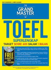 The Grand Master of TOEFL: Superlengkap Target Score 600 dalam 1 Bulan