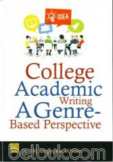 College Academic Writing: A Genre-Based Perspective