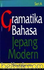 Gramatika Bahasa Jepang Modern (Seri A)