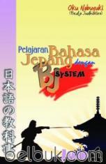 Pelajaran Bahasa Jepang Dengan BJ System (Jilid 1)