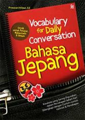 Vocabulary for Daily Conversation: Bahasa Jepang