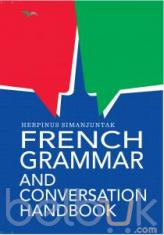 French Grammar and Conversation Handbook