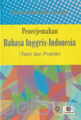 Penerjemahan Bahasa Inggris-Indonesia (Teori dan Praktik)