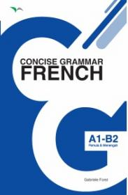 Concise Grammar: French