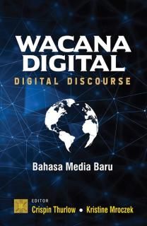 Wacana Digital (Digital Discourse): Bahasa Media Baru