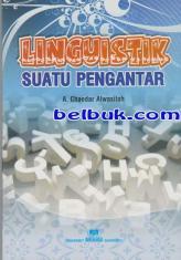 Linguistik Suatu Pengantar