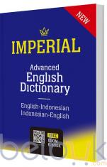 Imperial Advanced English Dictionary: English-Indonesian Indonesian-English