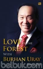 Love in The Forest Burhan Uray