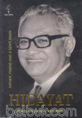 Hidayat: Father, Friend and a Gentleman