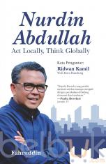 Nurdin Abdullah: Act Locally, Think Globally