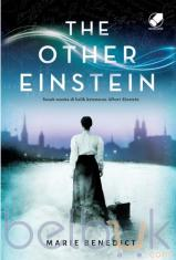 The Other Einstein: Sosok Wanita Di Balik Ketenaran Albert Einstein