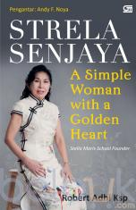 Strela Senjaya: A Simple Woman With A Golden Heart