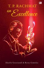 T.P. Rachmat on Excellence