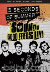 5SOS: Sounds Good Feels Live