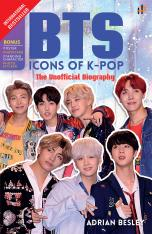 BTS Icons of K-Pop: The Unofficial Biography