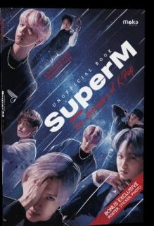 Unofficial Book of SuperM: The Avengers of K-Pop