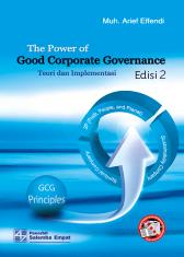 The Power of Good Corporate Governance: Teori & Implementasi (Edisi 2)