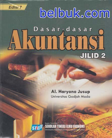 Dasar Dasar Akuntansi Jilid 2 Edisi 7 Al Haryono Jusup Belbuk Com