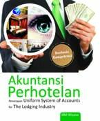 Akuntansi Perhotelan: Penerapan Uniform System Of Accounts For The Lodging Industry
