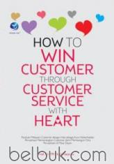 How To Win Customer Through Customer Service With Heart
