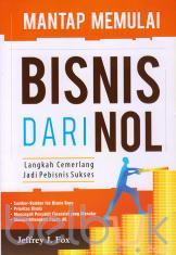 Mantap Memulai Bisnis dari Nol: Langkah Cemerlang Jadi Pebisnis Sukses