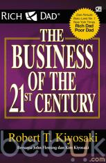 Rich Dad: The Business of the 21st Century