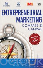 Entrepreneurial Marketing: Compass and Canvas