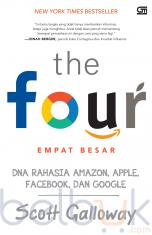 The Four (Emapt Besar): DNA Rahasia Amazon, Apple, Facebook, dan Google