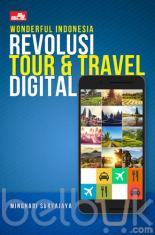 Wonderful Indonesia: Revolusi Tour dan Travel Digital