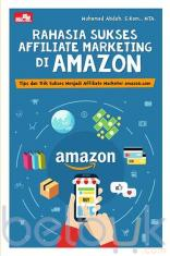 Rahasia Sukses Affiliate Marketing di Amazon