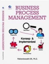 Business Process Management: Konsep dan Implementasi